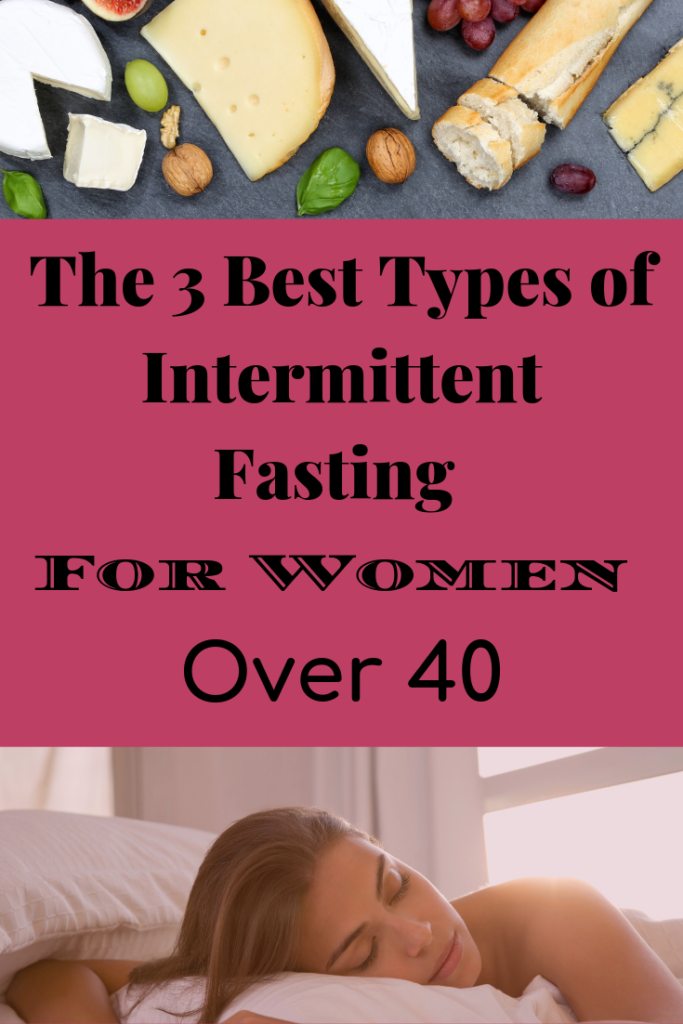 Best Types of Intermittent Fasting For Women Over 40 - Mid ...